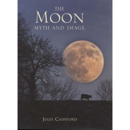 Cashford Jules: The Moon myth and image