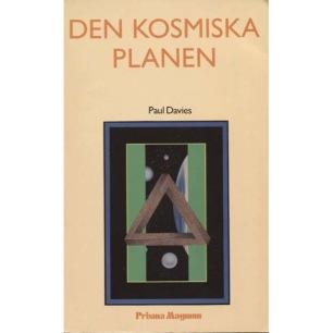 Davies, Paul: Den kosmiska planen - Softcover, Very good