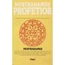 Nostradamus Profetior: Quatrainer i urval om världens öden 1555 - 2797 - 1981, Good