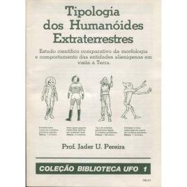 Colecao Biblioteca 1: Pereira, Jader U.: Tipologia dos Humanóides Extraterrestres