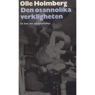 Holmberg, Olle: Den osannolika verkligheten