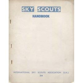 Goddard, Jimmy (ed.): Sky scouts:Handbook