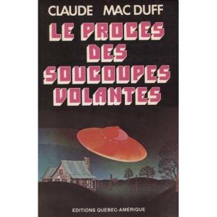 MacDuff, Claude: Le proces des soucoupes volantes