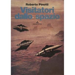 Pinotti, Roberto: Visitatori dallo spazio