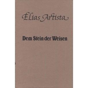 Artista, Elias: Dem Stein der Weisen