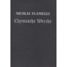 Flamelli, Nicolai: Chymishce wercke