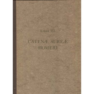 Kirchweger, Anton Joseph: Catenæauræ Homeri de tranmutatione metallorum - New (hardcover