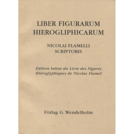 Flamelli, Nicolai: Scriptoris: Liber Figurarum Hierogliphicarum