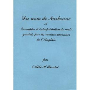 Boudet, H. l' Abbe: Du nom de Narbonne. - New