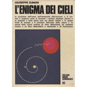 Zungri, Giuseppe: L'enigma dei Cieli