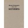 Trismegists, Hermes: Wahrer alter Naturweg