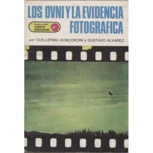 Roncoroni, Guillermo & Alvarez, Gustavo: Los OVNI y la evidencia fotografica
