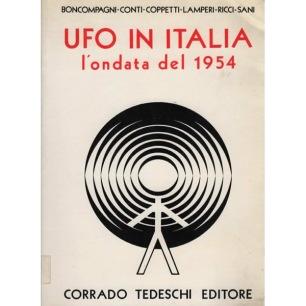 Boncompagni, Solas; Conti, Sergio; Coppetti, Marcello; Lamperi, Fernando; Ricci, Roberto & Sani, Pier Luigi: UFO in Italia. Volume II. L'ondata del 1954