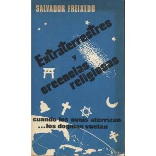 Freixedo, Salvador: Extraterrestres y creencias religiosas