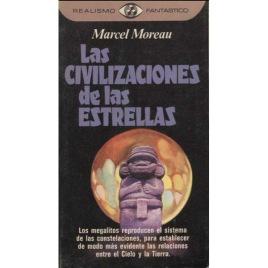 Moreau, Marcel: Las civilizaciones de las Estrellas