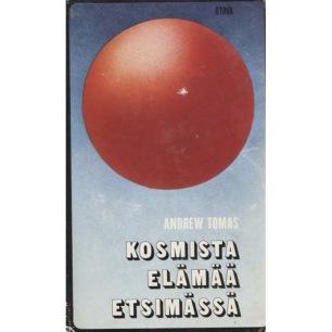 Tomas, Andrew: Kosmista elämää etsimässä