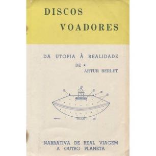 Berlet, Artur: Discos voadores da Utopia á realidade de. Narrativa de real viagem a outro planeta.