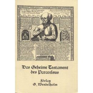 Paracelsus: Das Geheime testament des Paracelsus