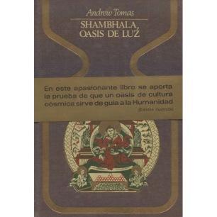 Tomas, Andrew: Shambhala, oasis de Luz
