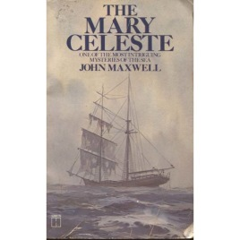 Maxwell, John: The Mary Celeste (Pb)