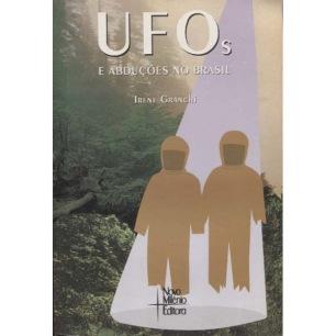 Granchi, Irene: UFOs E abduções no Brasil