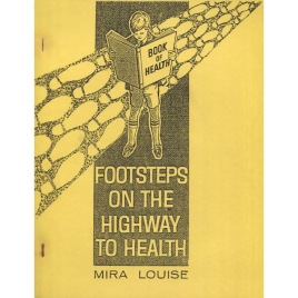 Louise, Mira: Footsteps on the highway to health