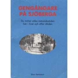 Karlsson, Bror: Gengångare på Sjöberga