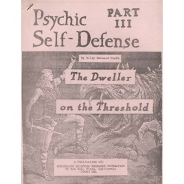 Crabb, Riley: Psychic self-defence. Part III: The dweller on the threshold