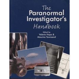 Hope, Valerie & Townsend, Maurice (ed.). The paranormal investigator's handbook