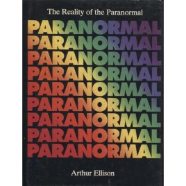 Ellison, Arthur: The reality of the paranormal