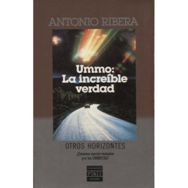 Ribera, Antonio: Ummo: la increíble verdad (Pb)