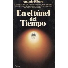 Ribera, Antonio: En el túnel del tiempo