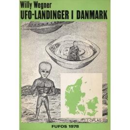 Wegner, Willy: UFO-landinger i Danmark