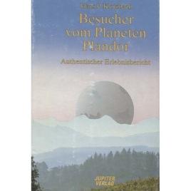 Klotzbach, Hans P.: Besucher vom Planeten Plandor; Authentischer Erlebnisbericht