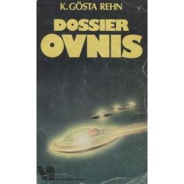 Rehn, K. Gösta: Dossier OVNIS (Pb)