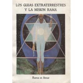 Wells, Sixto Paz: Los guias extraterrestres y la mision Rama