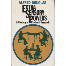 Douglas, Alfred: Extra-sensory powers; A century of psychical research