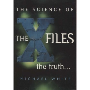White, Michael: The science of the X-files