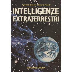 Blondet, Maurizio & Pinotti, Roberto: Intelligenze extraterrestri