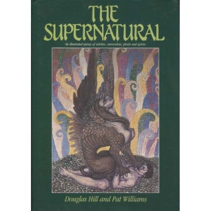 Hill, Douglas & Williams, Pat: The supernatural