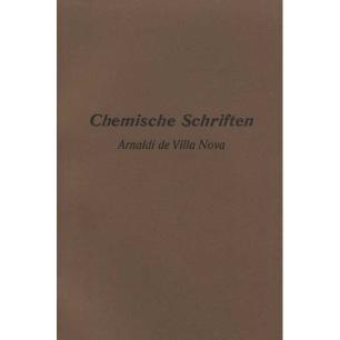 Villa Nova, Arnaldi de: Chemische schriften - New softcover
