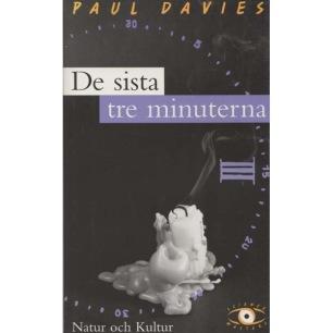 Davies, Paul: De sista tre minuterna: spekulationer om universums slutgiltiga öde