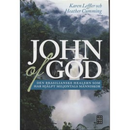 Cumming, Heather & Leffler, Karen: John of God