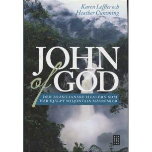 Cumming, Heather & Leffler, Karen: John of God