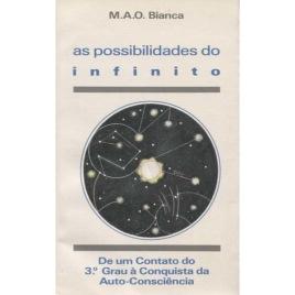 de Oliveira Bianca, Maria da Aparecida: As possibilidades do infinito. De um contato do 3.o Grau à conquista da auto-consciência