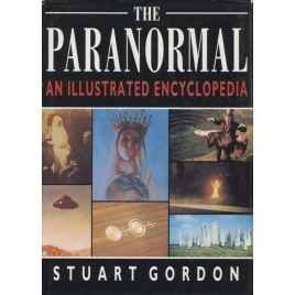 Gordon, Stuart: The paranormal an illustrated encyclopedia