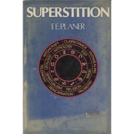 Planer, F.E.: Superstition