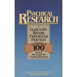 Grattan-Guinness, Ivor (ed.): Psychical research: a guide to its history, principles and practices