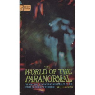 McGraw, Walter: The world of the paranormal (Pb)