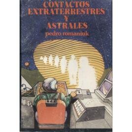 Romaniuk, Pedro: Contactos extraterrestres y astrales